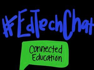 #edTechChat