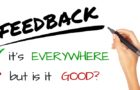 Feedback – It's Everywhere, But Is It Good?