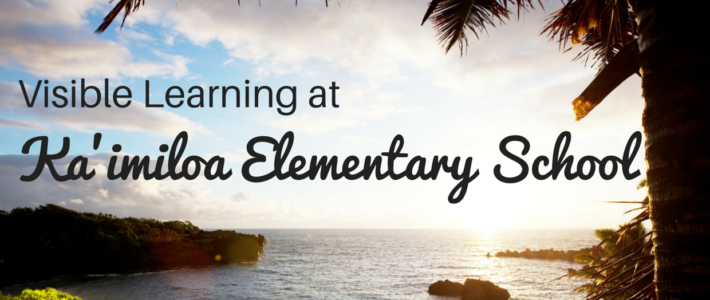 Visible Learning at Ka'imiloa Elementary School