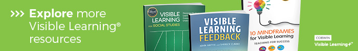 Explore more Visible Learning resources